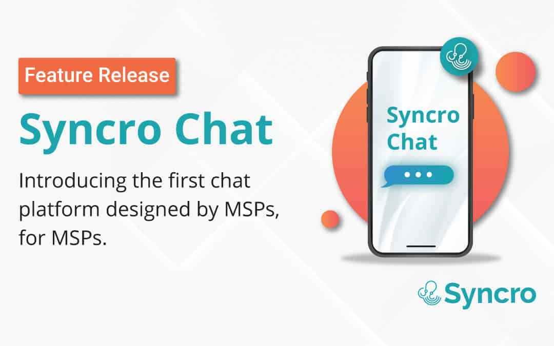 Syncro Chat Brought to Syncro RMM & PSA Mobile Apps